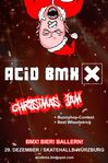 Acid BMX Christmas Jam 2011 Flyer