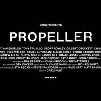 """Vans Video """"Propeller"""""""