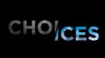 choices Core Shot Productions