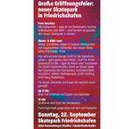 Am 22. September 2019 wird der neue Skatepark in Friedrichshafen mit einer Free Session und einem Skate- und BMX-Jam eröffnet. Hier ist das Rahmenprogramm