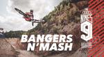 Audi Nines MTB 2019: Bangers n' Mash