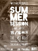 wethepeople Summer Session 2015 im Last Hole Skatepark Hohenfichte