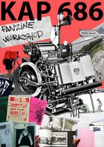 Kap686 Fanzine Workshop