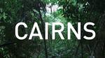 Cairns - Bryn Atkinson