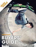 Monster Skateboard Magazine Buyers Guide 2013