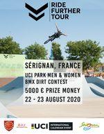 Vom 22.-23. August 2020 ist die Ride Further Tour in Serignan (Frankreich) zu Besuch. Zum Programm gehören ein UCI Park- und ein Dirtcontest.