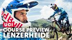 Lenzerheide Course Preview | UCI DH MTB World Cup 2019