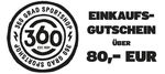 1 x Einkaufsgutschein über 80 EUR von 360 Grad Sportshop