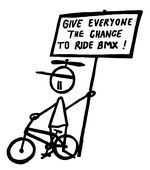 Give everyone a chance to ride bmx