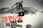 Ben Hatchell – Zero Cold War