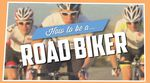 how to be a roadbiker